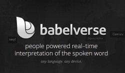 В интернете скоро появится сервис устного перевода Babelverse